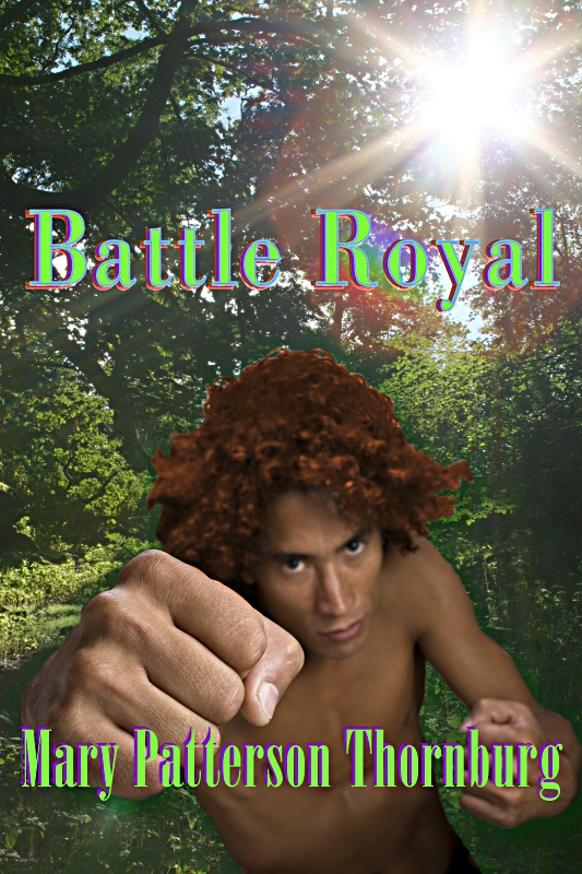 Battle Royal by Mary Patterson Thornburg