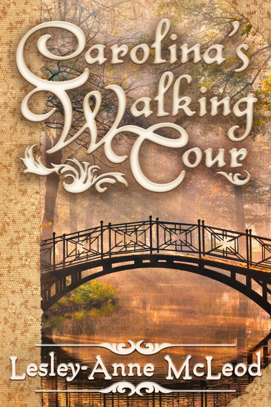 Carolina's Walking Tour by Lesley-Anne McLeod