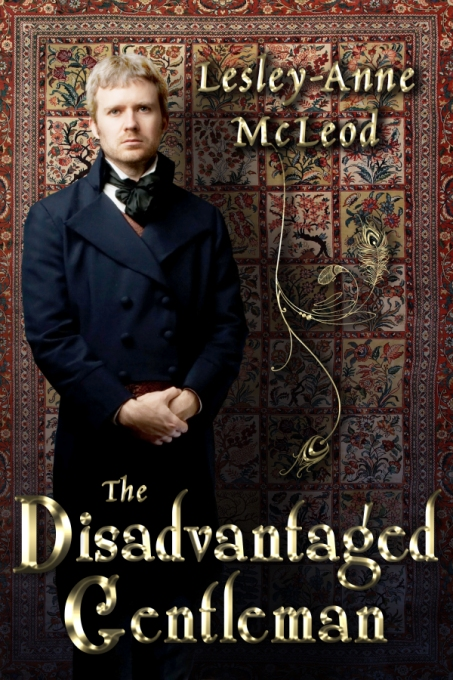The Disadvantaged Gentleman by Lesley-Anne McLeod