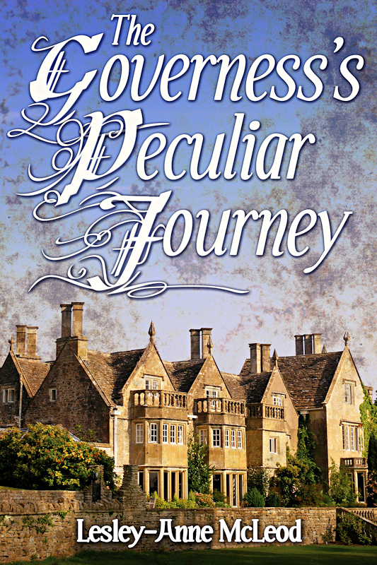 The Governess's Peculiar Journey by Lesley-Anne McLeod