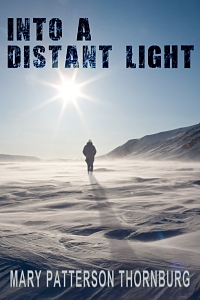 Into A Distant Light, by Mary PattersonThornburg