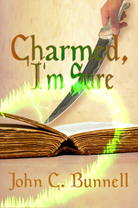 Charmed, I'm Sure by John C. Bunnell