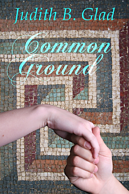 Common Ground by Judith B. Glad