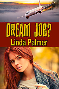 Dream Job? by Linda Palmer