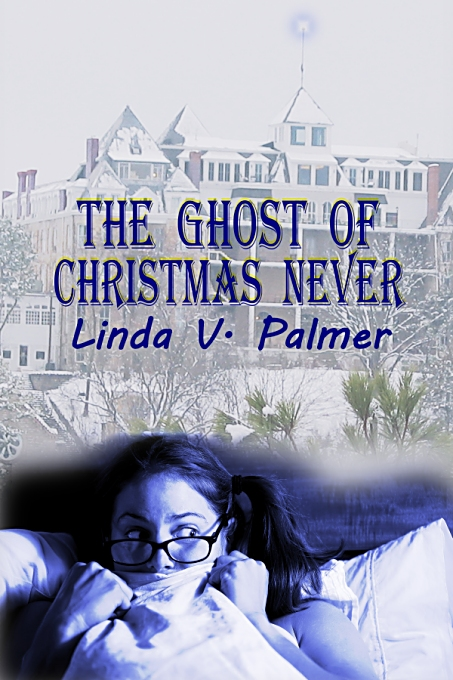 The Ghost of Christmas Never by Linda Palmer