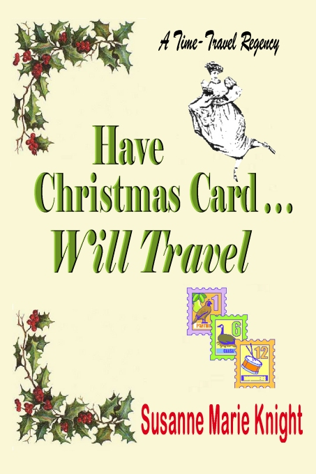 Have Christmas Card Will Travel by Susanne Marie Knight