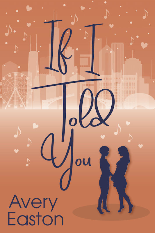 If I Told You by Avery Easton