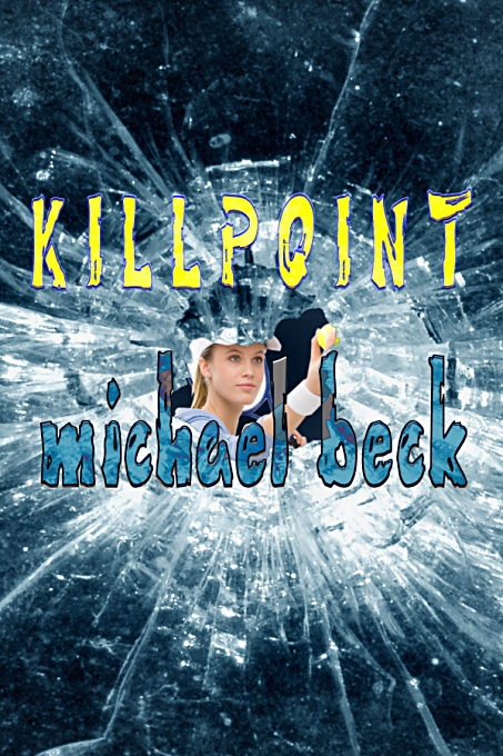 Killpoint by Michael Beck