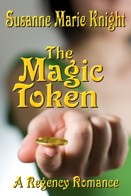 The Magic Token by Susanne Marie Knight
