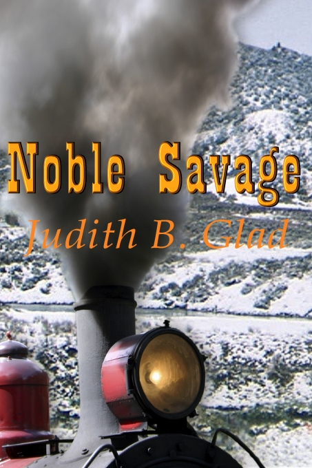 Noble Savage by Judith B. Glad