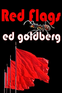 Red Flags by Ed Goldberg