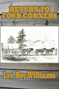Return to Four Corners by Lee Roy Williams