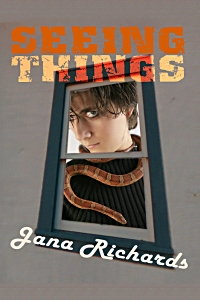 Seeing Things by Jana Richards