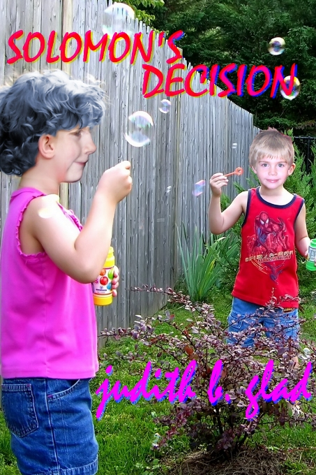 Solomon's Decision by Judith B. Glad