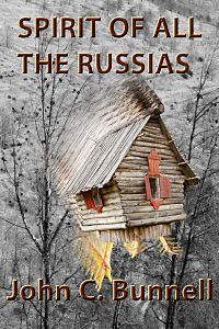 Spirit of All the Russias by John C Bunnell