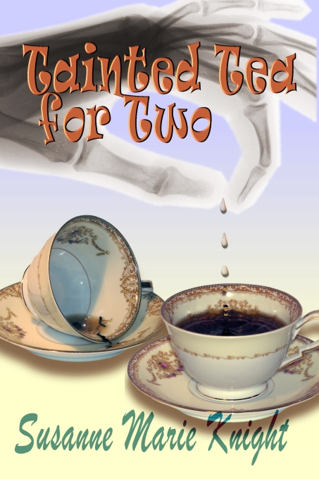 Tainted Tea for Two by Susanne Marie Knight