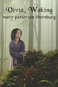 Vivia Waking by Mary Patterson Thornburg