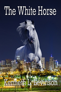The White Horse by Kenneth L. Levinson